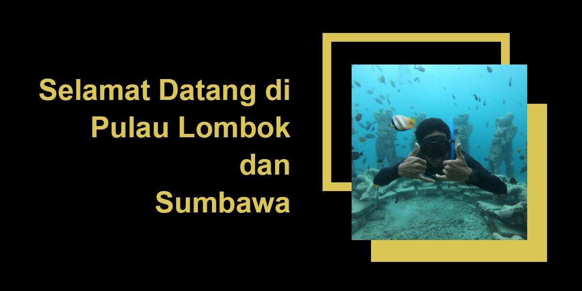 Selamat datang di pulau lombok dan sumbawa
